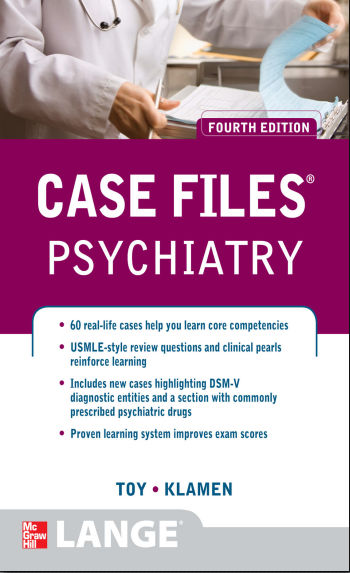 Case Files Psychiatry 4th Edition [PDF]