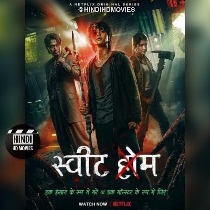 Download Netflix Sweet Home 2020 (Season 1) Dual Audio [Hindi – Korean] 720p [300MB] || 480p [150MB]