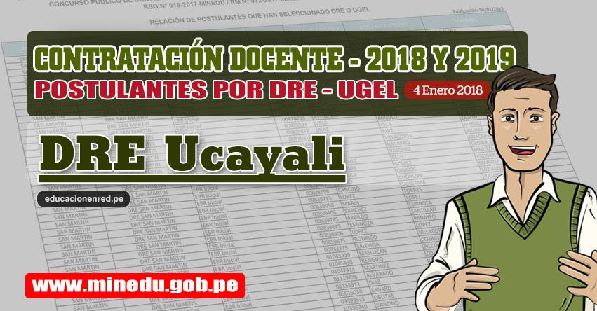 DRE Ucayali: Lista de Postulantes por UGEL DRE - Contrato Docente 2018 (.PDF) www.dreucayali.gob.pe