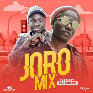 Download Mixtape Mp3:- DJ Maff – Joro Mix mp3