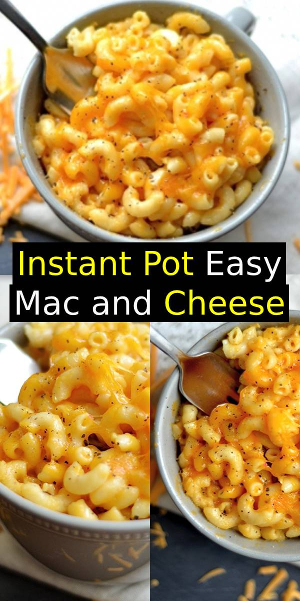 Instant Pot Easy Mac and Cheese Recipe #macaroni #mac #cheese #instantpot #easydinner #dinner