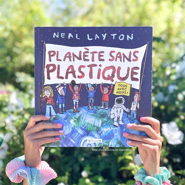 Planète sans plastique De Neal Layton