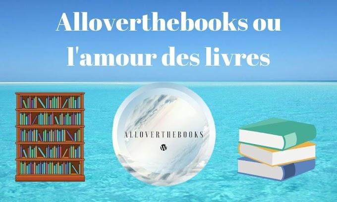 Alloverthebooks ou l'amour des livres