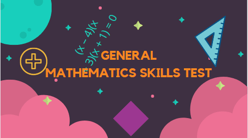 Answer General Mathematics Skills Test