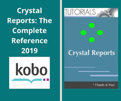 Crystal Reports: The Complete Reference 2019 Crystal Reports Tutorial
