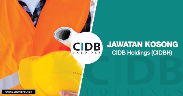 Jawatan Kosong di CIDB Holdings (CIDBH 2020