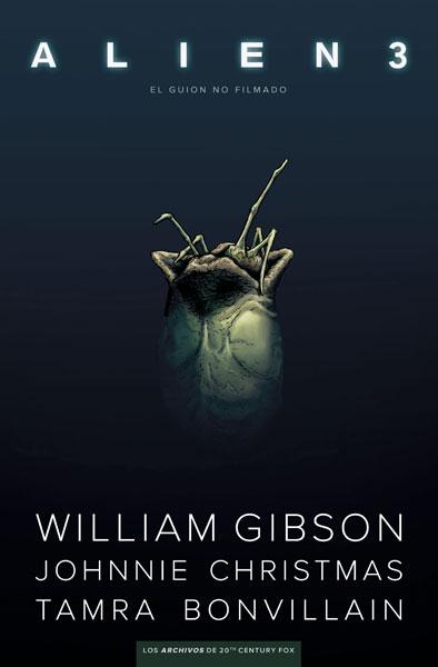 Reseña de ALIEN 3: El guión no filmado de William Gibson - Norma Editorial