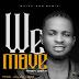 MUSIC: Kex Obax - We Move (Prod. Kulboy) | @Kexobax