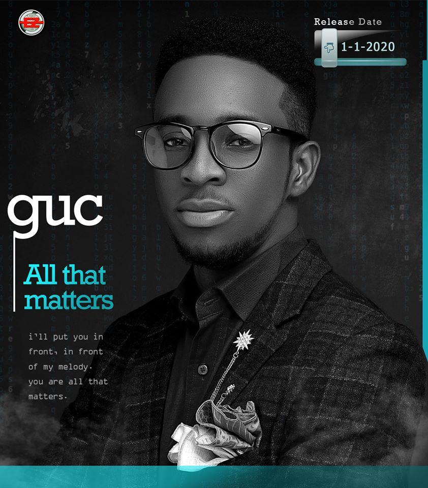 GUC- All That Matters Lyrics & Mp3 Download