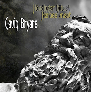 Gavin Bryars Hövdingar Hittast Heroes Meet