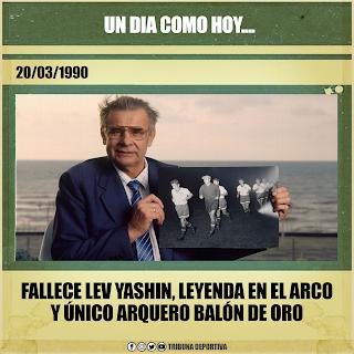 UN 20 DE MARZO DE 1990, SE NOS FUE LEV YASHIN