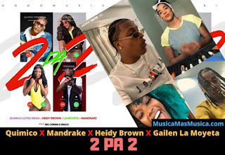 Quimico-Ultra-Mega-ft-Mandrake-ft-Heidy-Brown-ft-Gailen-La-Moyeta-2-Pa-2