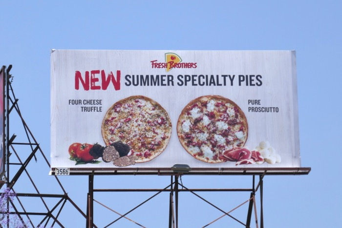 Fresh Brothers Pizza summer speciality pies billboard