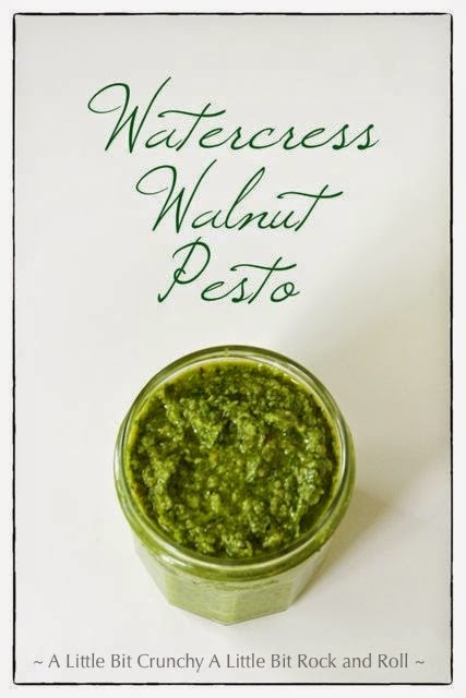 A Little Bit Crunchy A Little Bit Rock and Roll: Watercress Walnut Pesto