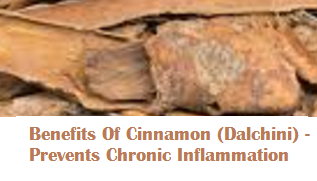 Benefits Of Cinnamon (Dalchini) -  Prevents Chronic Inflammation