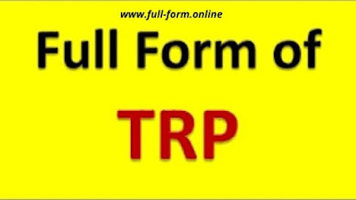 Full Form of TRP with complete information
