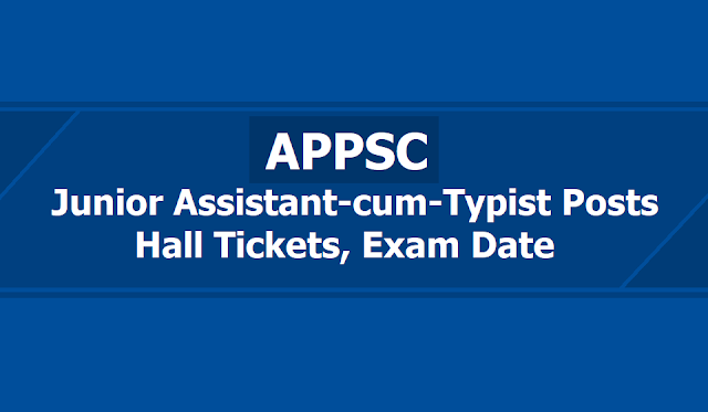 APPSC Junior Assistant-cum-Typist Posts Hall tickets 2019, Mains Exam Date: 31-05-2019
