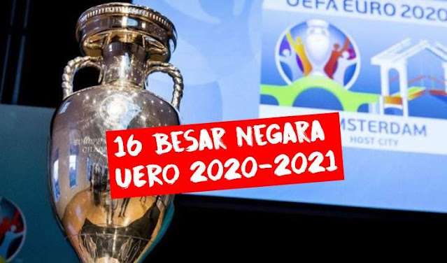 Negara 16 besar UERO 2020-2021