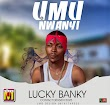 [music] LUCKY BANKY -umunwanyi