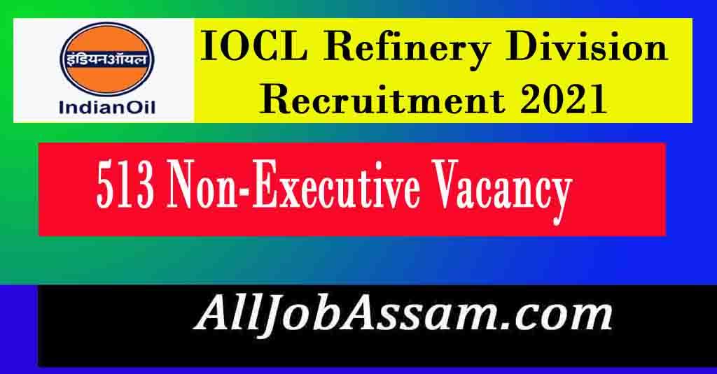 IOCL Refinery Division Recruitment 2021