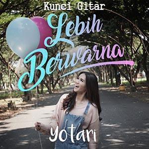 Chord Kunci Gitar Yotari Lebih Berwarna