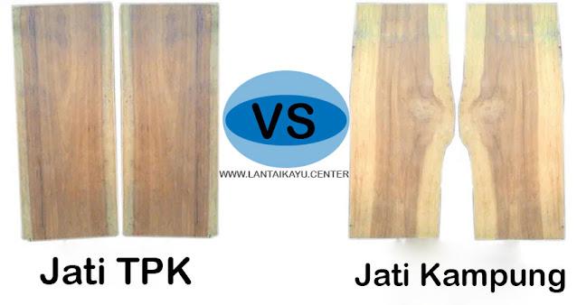Perbedaan kayu jati TPK & jati rakyat