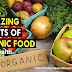 Amazing Benefits Of Organic Food for Health