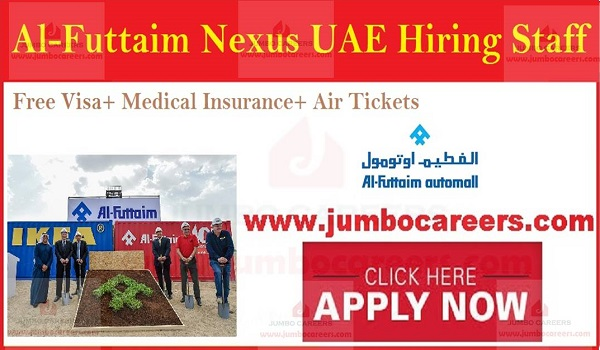 Al Futtaim Nexus Dubai job vacancies, Free visa jobs in Gulf countries,