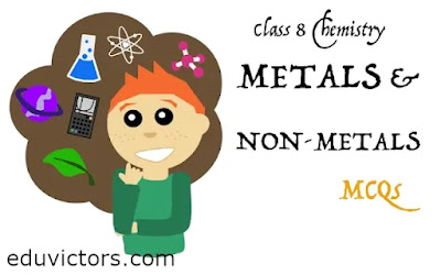CBSE Class 8 Chemistry - Metals and Non-Metals (MCQs)  (#class8Chemistry)(#class8Science)(#eduvictors)