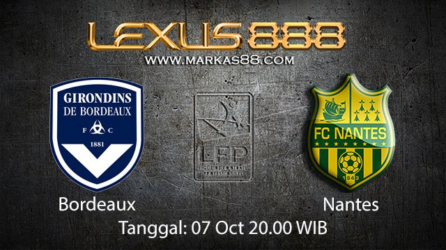 Prediksi Bola Jitu Bordeaux vs Nantes 07 Oktober 2018 ( French Ligue 1 )