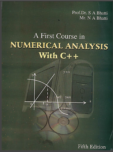 Numerical Analysis with C++ by Dr S A Bhatti & N A Bhatti 5th