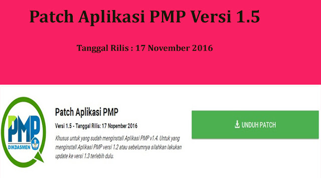 http://ayeleymakali.blogspot.co.id/2016/11/download-patch-aplikasi-pmp-versi-15.html