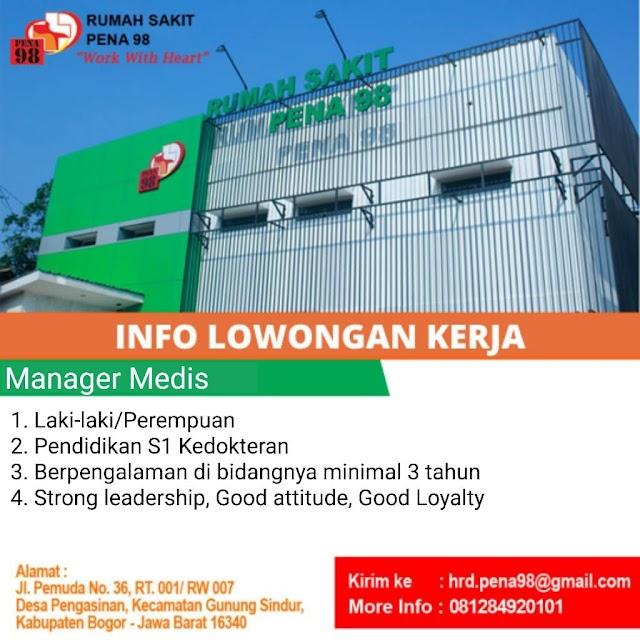 Loker Dokter Manajer Medis RS Pena 98 Bogor, Jawa Barat