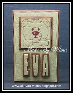 """Een klein kaartje voor Eva. """"Eva"""" met schaduw en een gestempelde beer. A small card for Eva. """"Eva"""" with shadow and a stamped bear."""