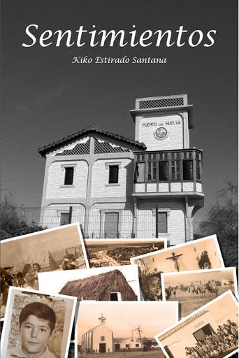 """Kiko Estirado publica """"SENTIMIENTOS"""", su primer libro de poemas"""