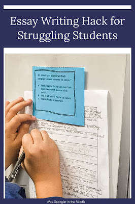 eaching Essay Writing?  Try this hack for helping struggling Middle School Students!
