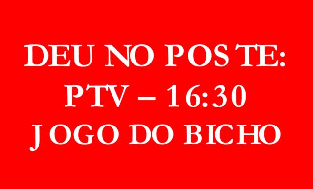 JOGO DO BICHO / Deu No Poste: resultado 16h30 desta quarta, 29/01/2020