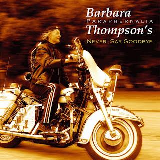 Barbara Thompson's Paraphernalia - 2007 - Never Say Goodbye