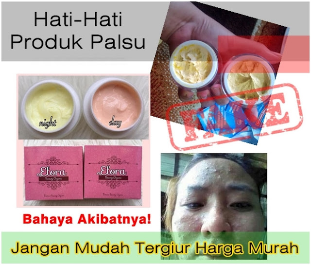 Bahaya Produk Cream Elora Palsu atau KW