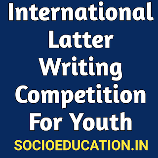 Details of 2021 International Latter Writing Competition For Youth For children By post Department