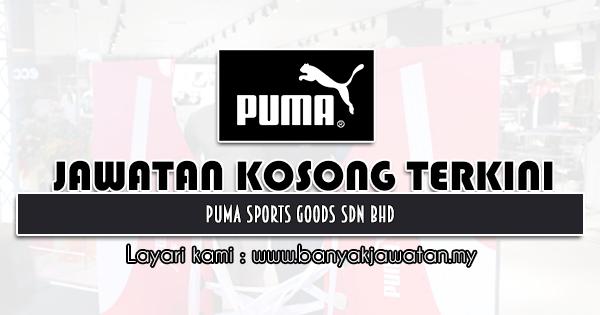 Jawatan Kosong 2021 di PUMA Sports Goods Sdn Bhd