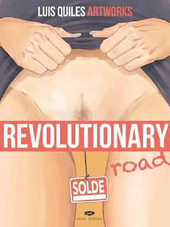 REVOLUTIONARY road, L'art subversif de Luis QUILES aux éditions Graph Zeppelin