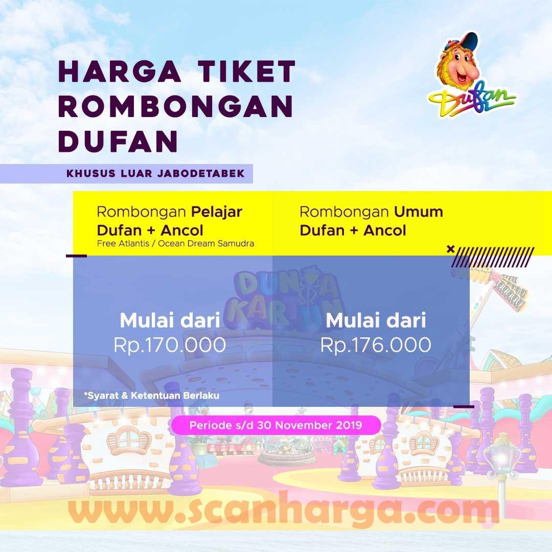 Promo Harga Tiket Dufan Rombongan Terbaru November 2019