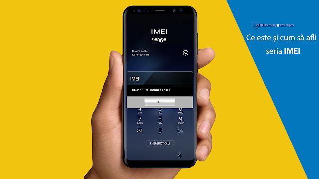 Ce este seria IMEI a unui telefon mobil, cum să o afli și la ce folosește