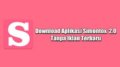 download simontox app 2021 apk download latest version 2.0 tanpa iklan terbaru