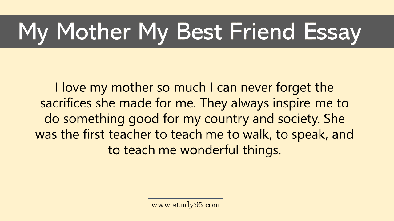 Essay on My Mother My Best Friend