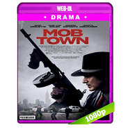 Mob Town (2019) WEB-DL 1080p Latino
