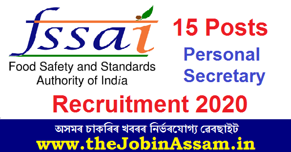 FSSAI Recruitment 2020: Apply for 15 Personal Secretary Posts