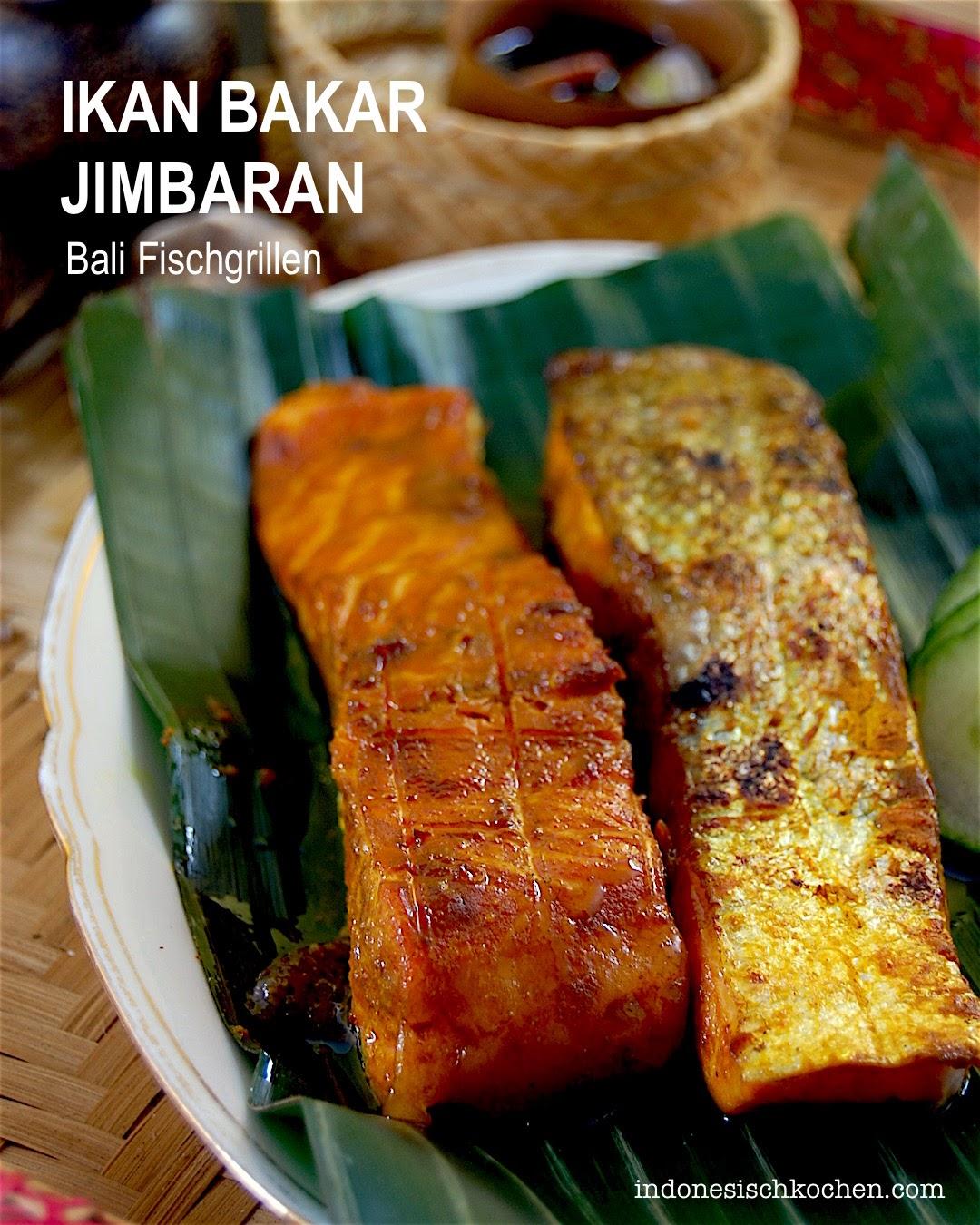 Rezept Ikan Bakar Jimbaran, ein gegrillter Fisch nach Balinesischer-Art