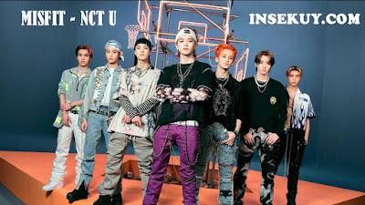 """Lirik Lagu """" Misfit """" NCT U & Terjemahan Arti, Makna Lengkap Penjelasannya ( Official Music Video )"""